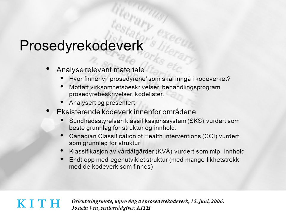 Prosedyrekodeverk Analyse relevant materiale