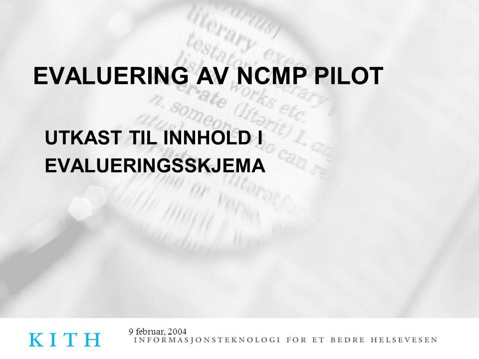 EVALUERING AV NCMP PILOT