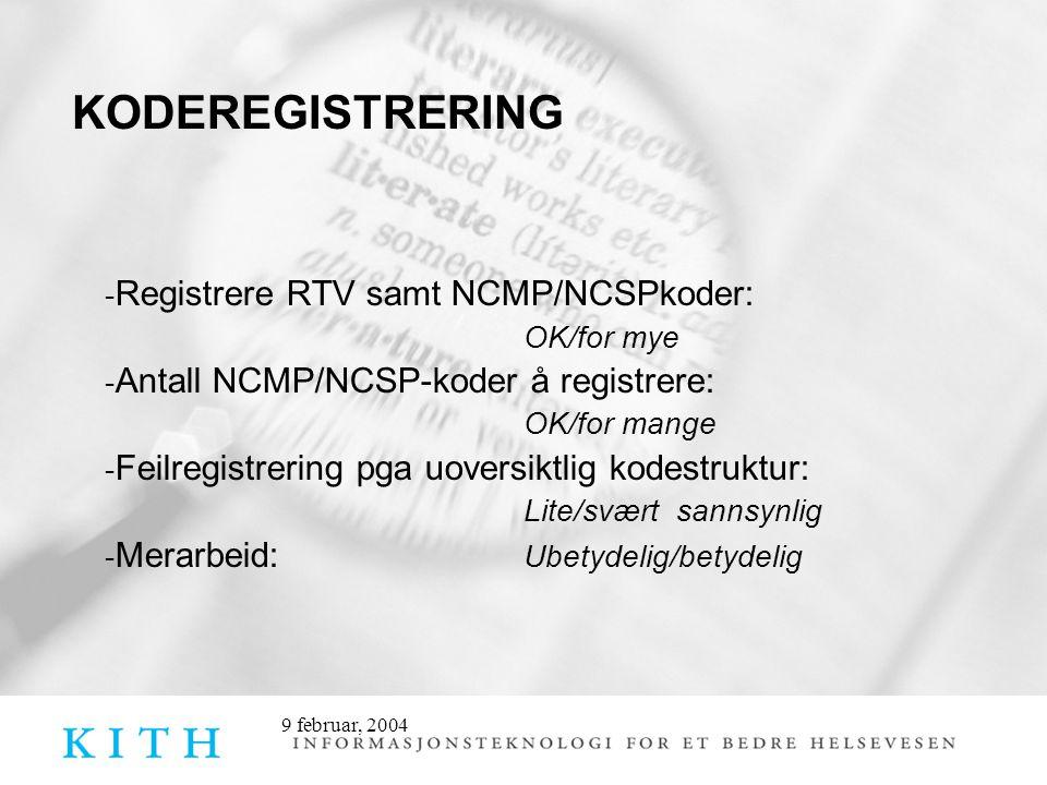 -Registrere RTV samt NCMP/NCSPkoder: OK/for mye
