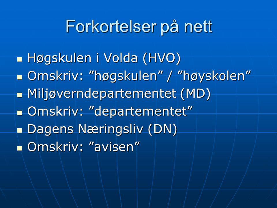Forkortelser på nett Høgskulen i Volda (HVO)