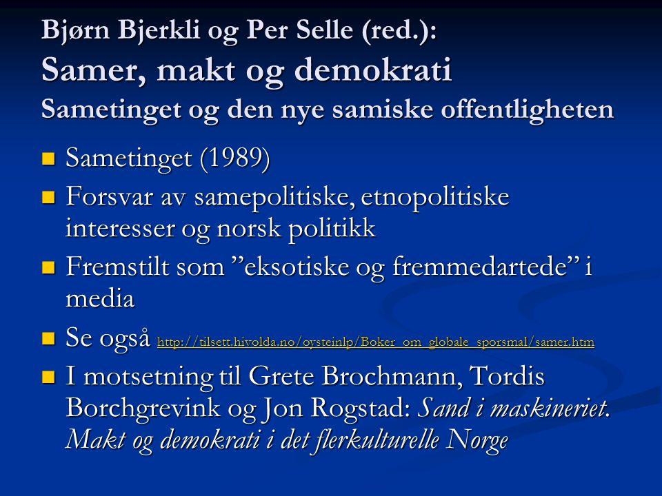 Bjørn Bjerkli og Per Selle (red