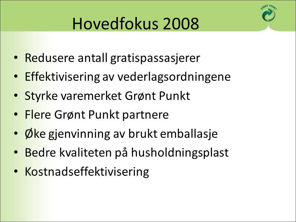Hovedfokus 2008 Redusere antall gratispassasjerer