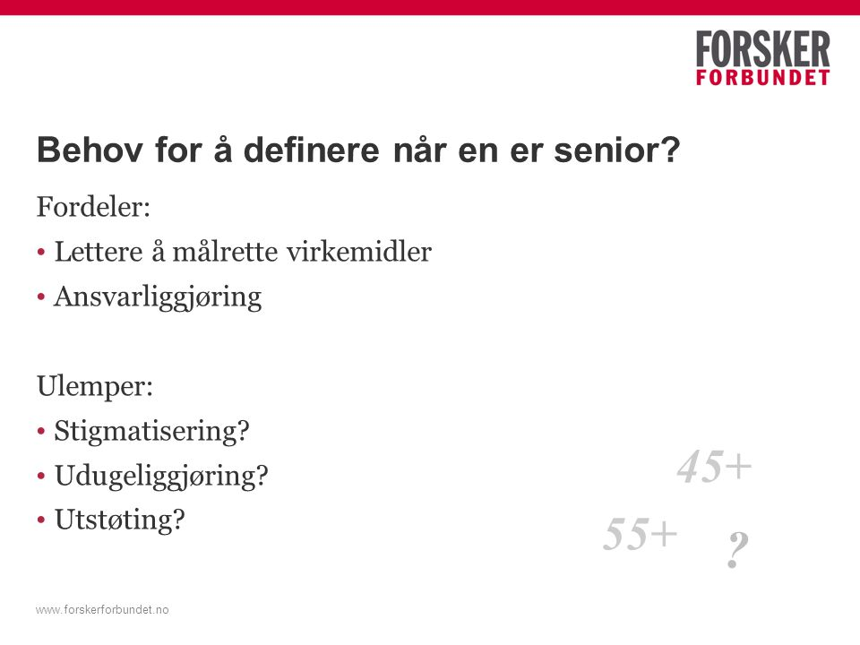 Behov for å definere når en er senior