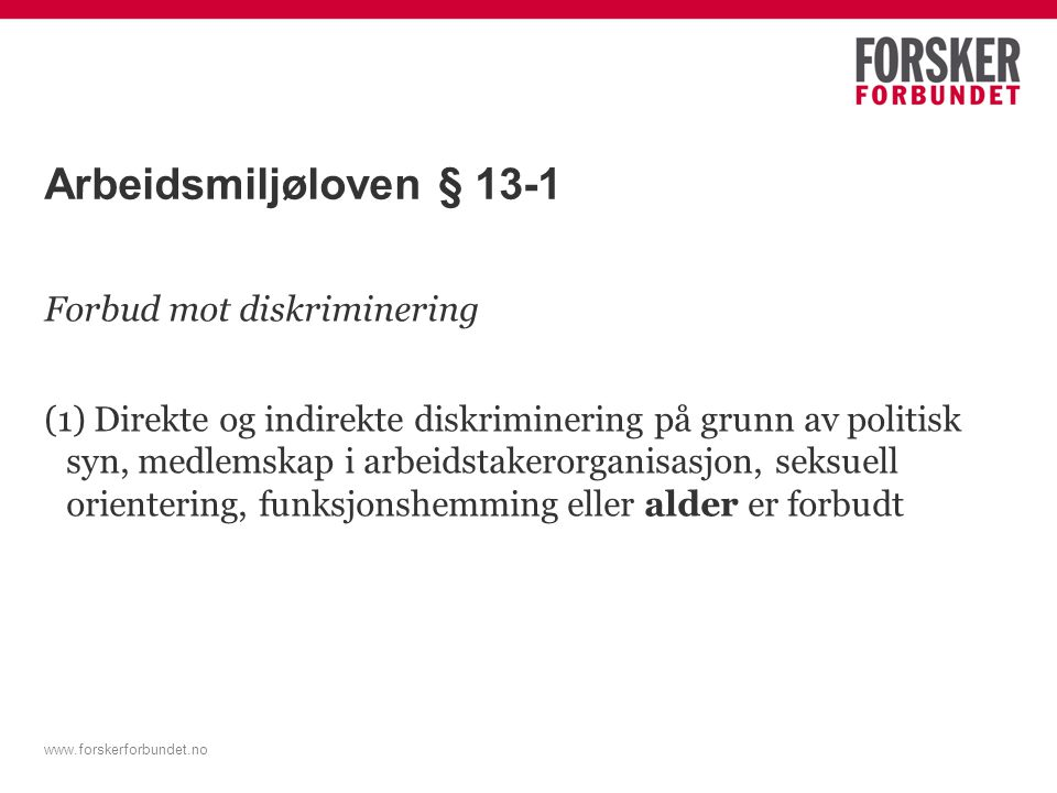 Arbeidsmiljøloven § 13-1 Forbud mot diskriminering