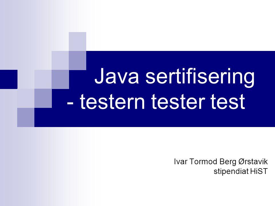 Java sertifisering - testern tester test