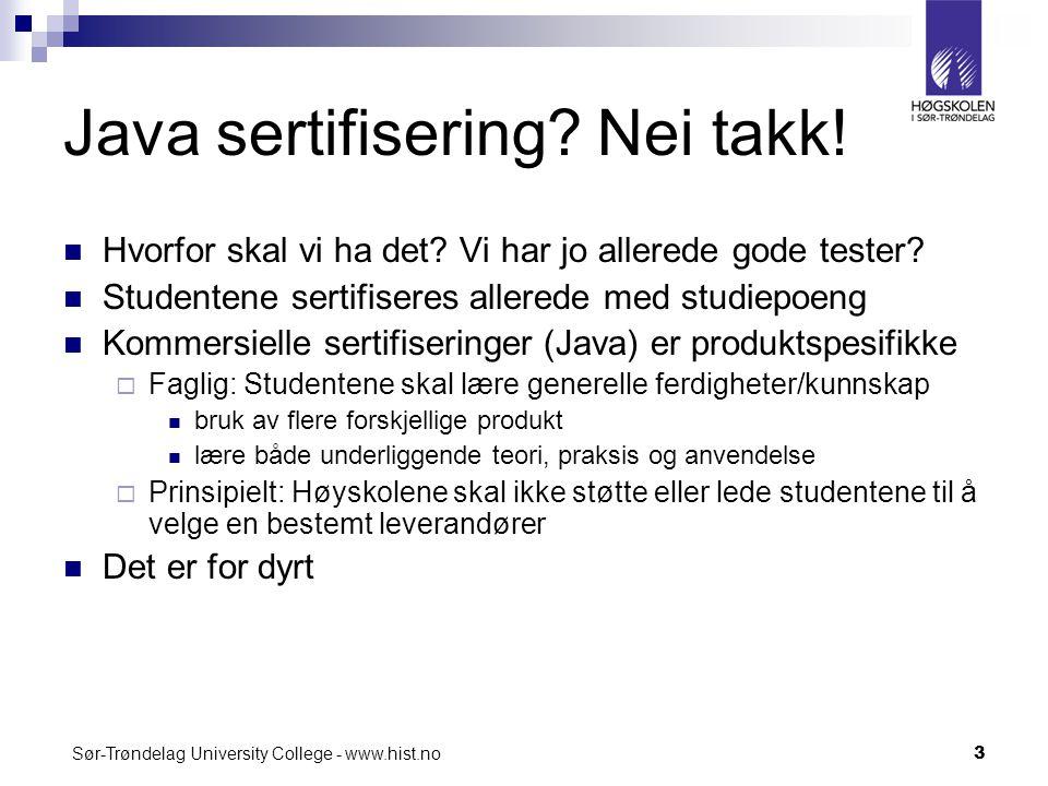 Java sertifisering Nei takk!