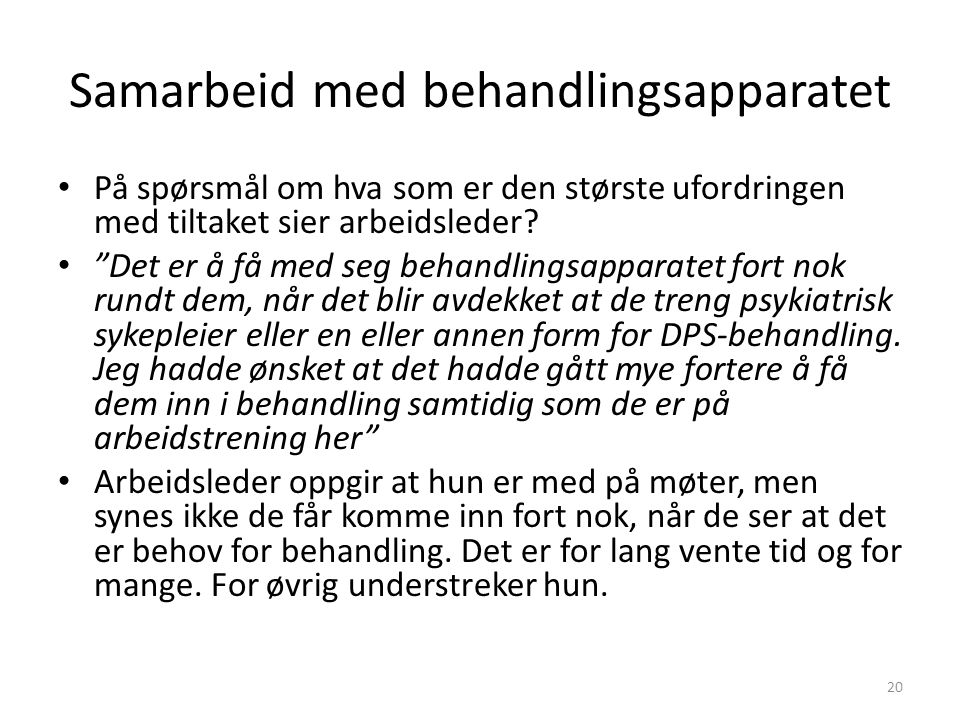 Samarbeid med behandlingsapparatet