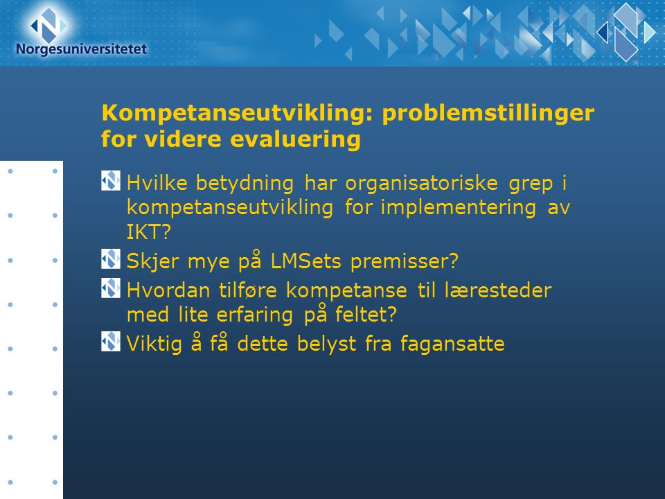 Kompetanseutvikling: problemstillinger for videre evaluering