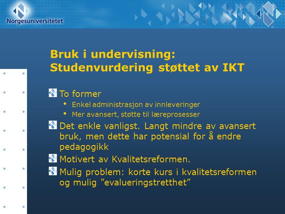 Bruk i undervisning: Studenvurdering støttet av IKT