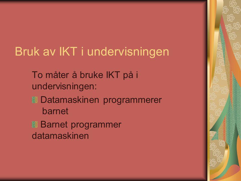 Bruk av IKT i undervisningen