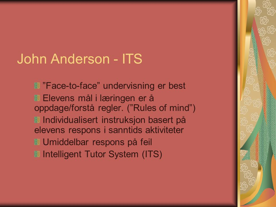 John Anderson - ITS Face-to-face undervisning er best