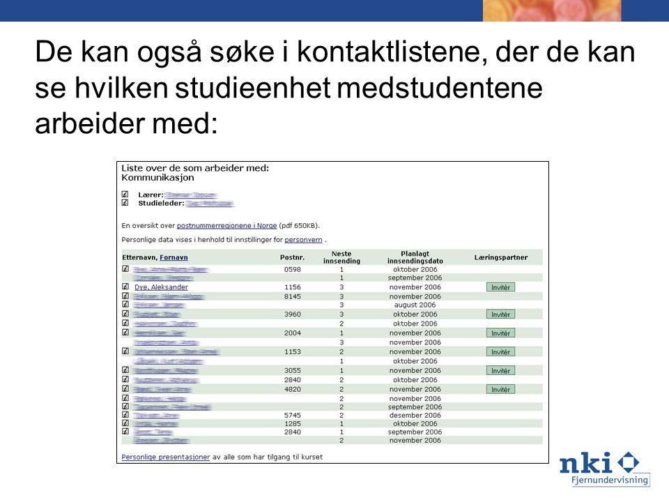 De kan også søke i kontaktlistene, der de kan se hvilken studieenhet medstudentene arbeider med: