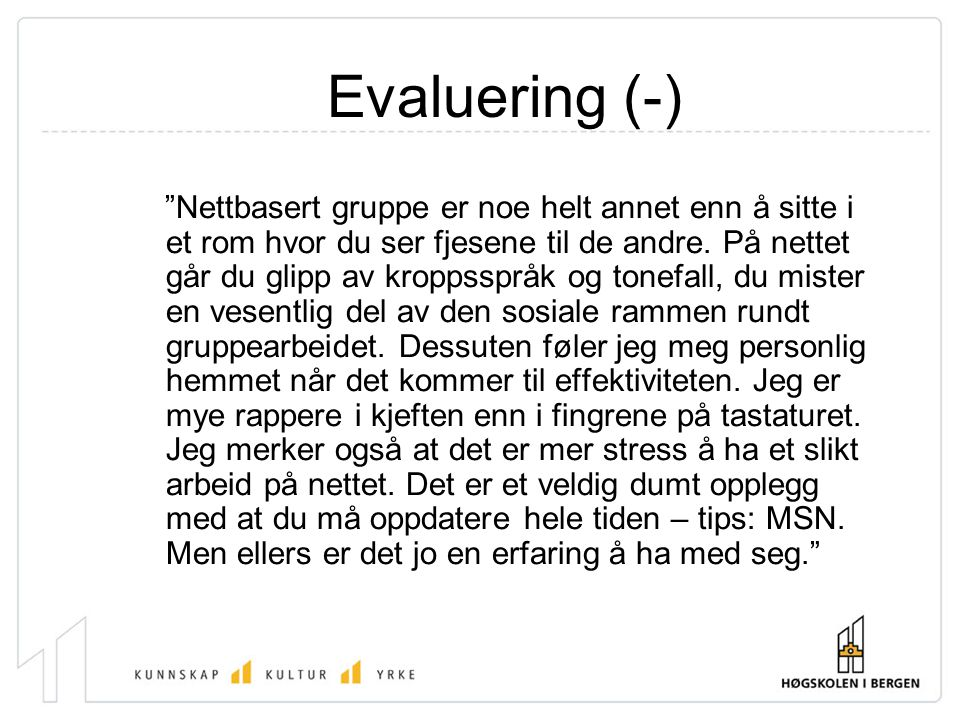 Evaluering (-)