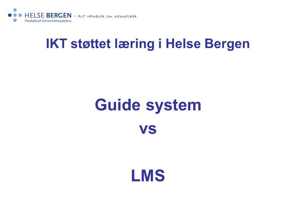 IKT støttet læring i Helse Bergen