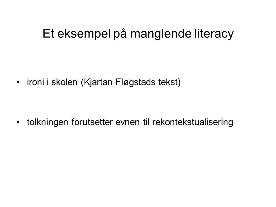 Et eksempel på manglende literacy