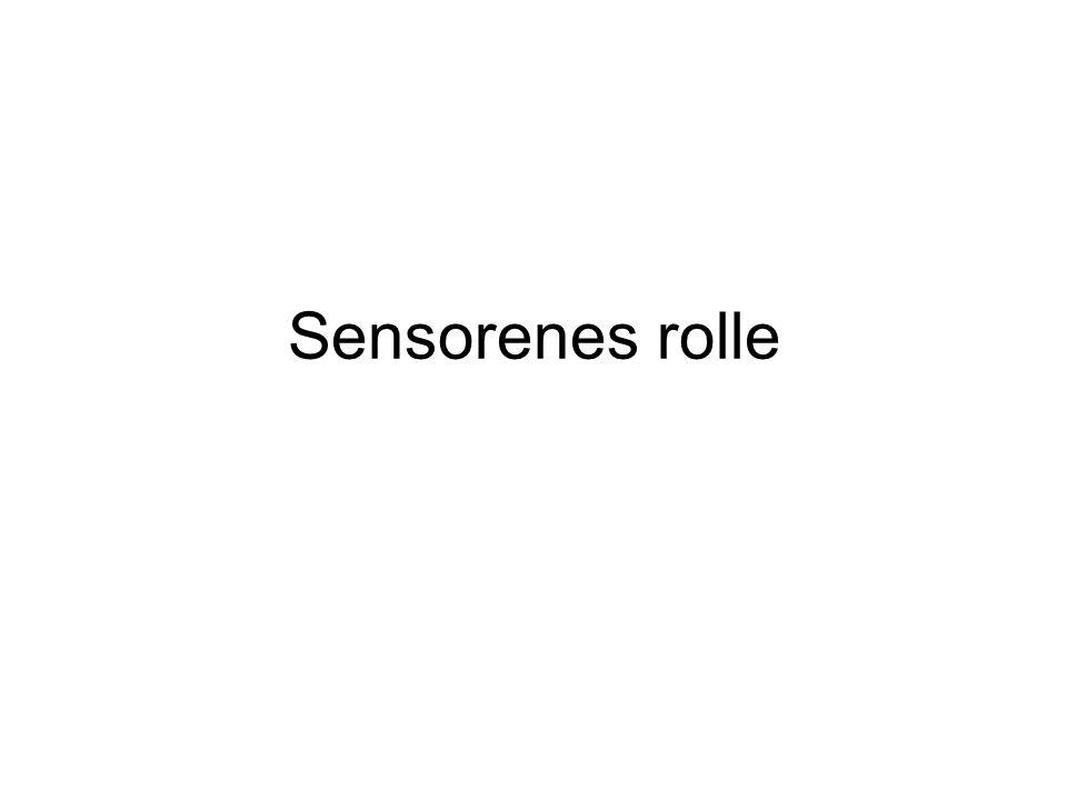 Sensorenes rolle