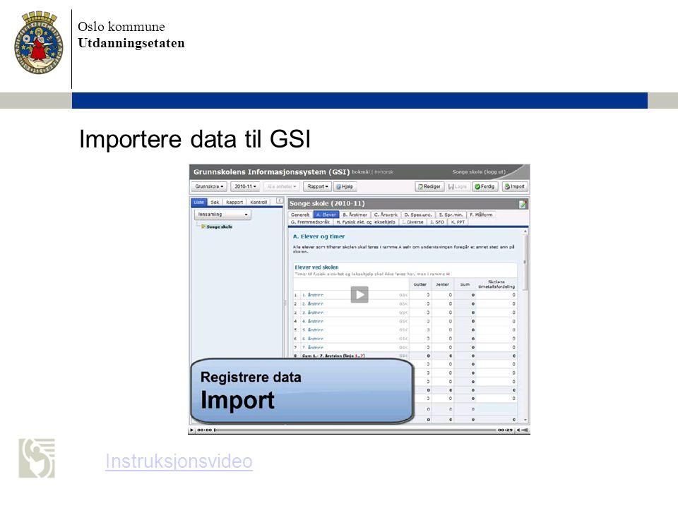 Importere data til GSI Instruksjonsvideo