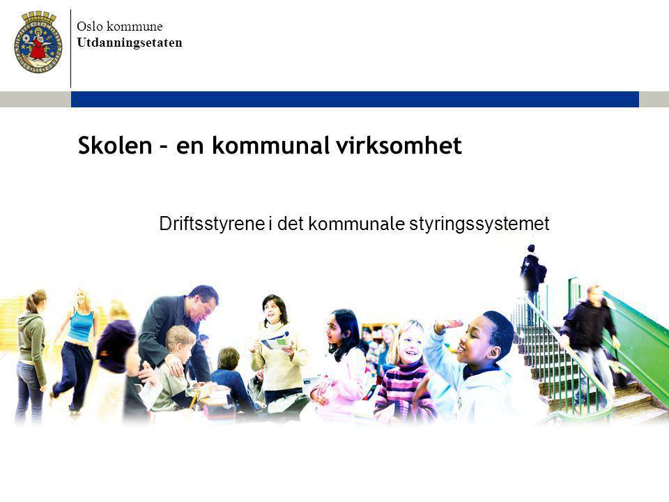 Skolen – en kommunal virksomhet