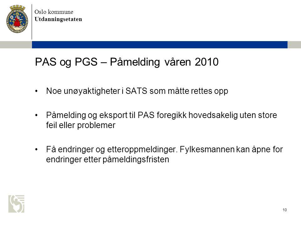 PAS og PGS – Påmelding våren 2010