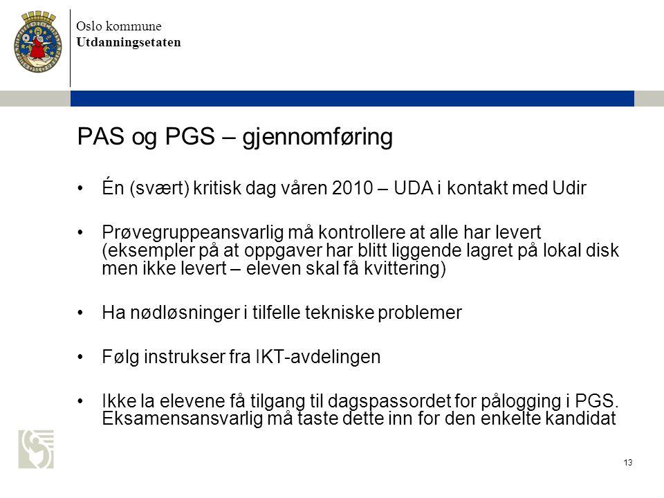 PAS og PGS – gjennomføring