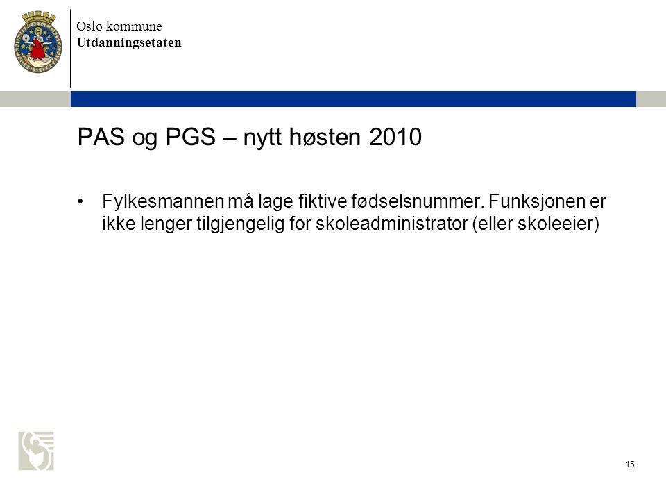 PAS og PGS – nytt høsten 2010