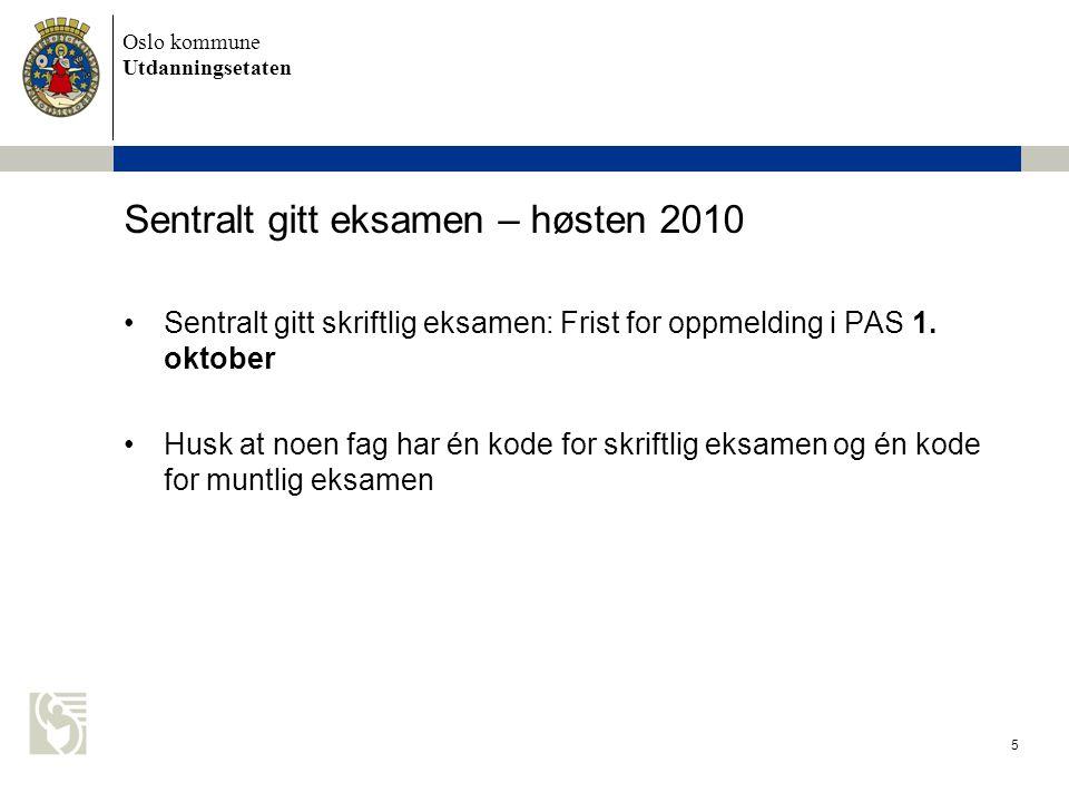 Sentralt gitt eksamen – høsten 2010