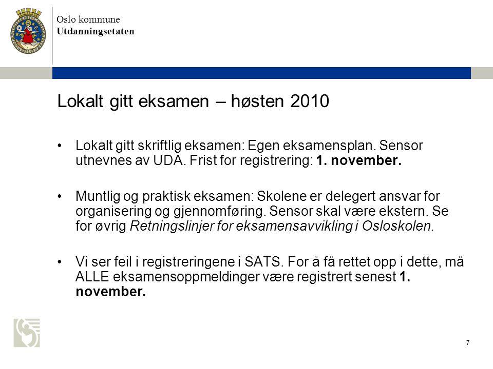 Lokalt gitt eksamen – høsten 2010