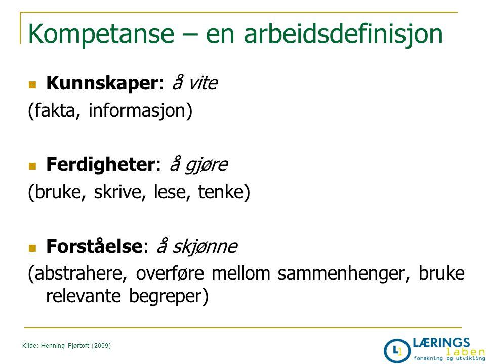 Kompetanse – en arbeidsdefinisjon
