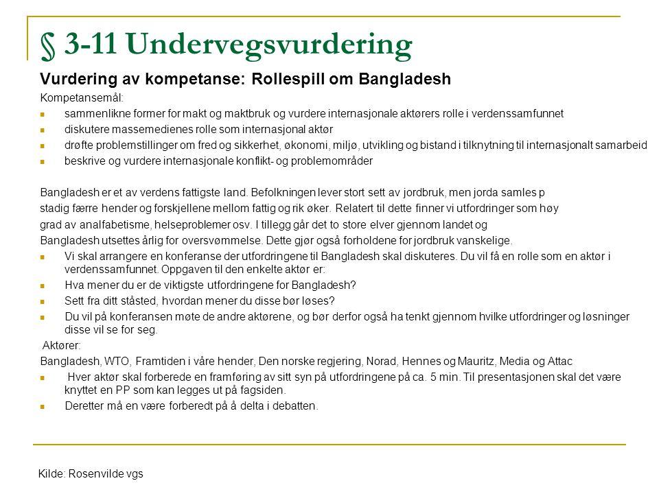 § 3-11 Undervegsvurdering