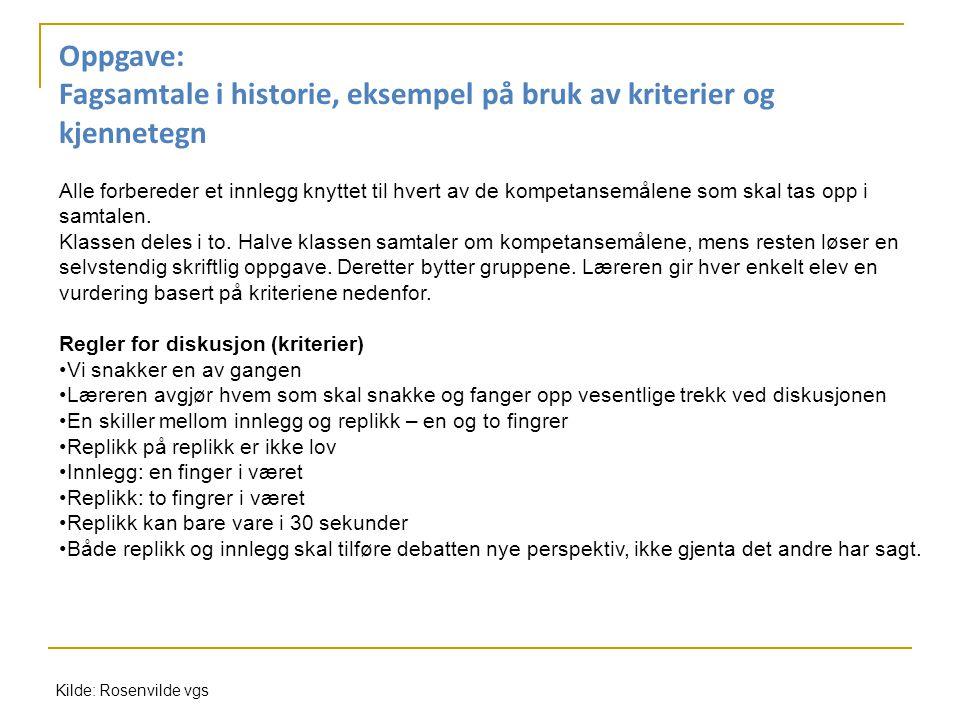 Fagsamtale i historie, eksempel på bruk av kriterier og kjennetegn