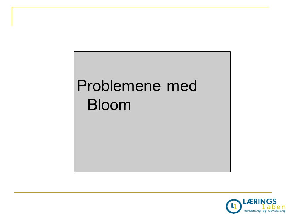 Problemene med Bloom