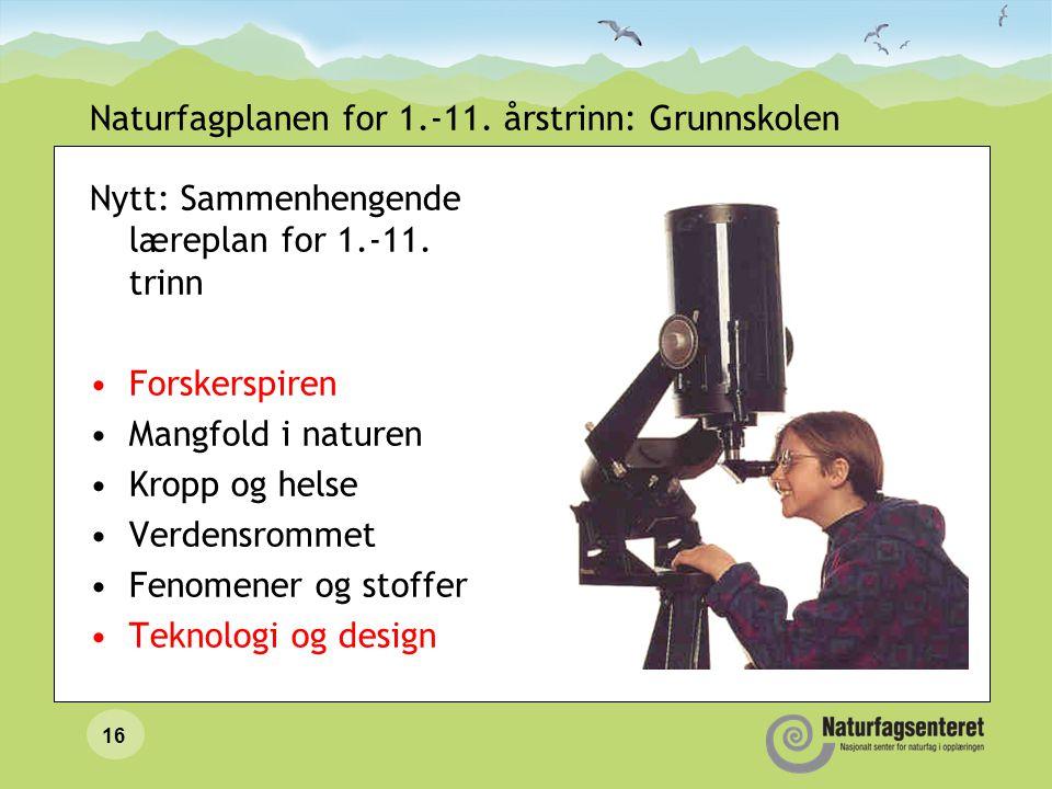 Naturfagplanen for 1.-11. årstrinn: Grunnskolen