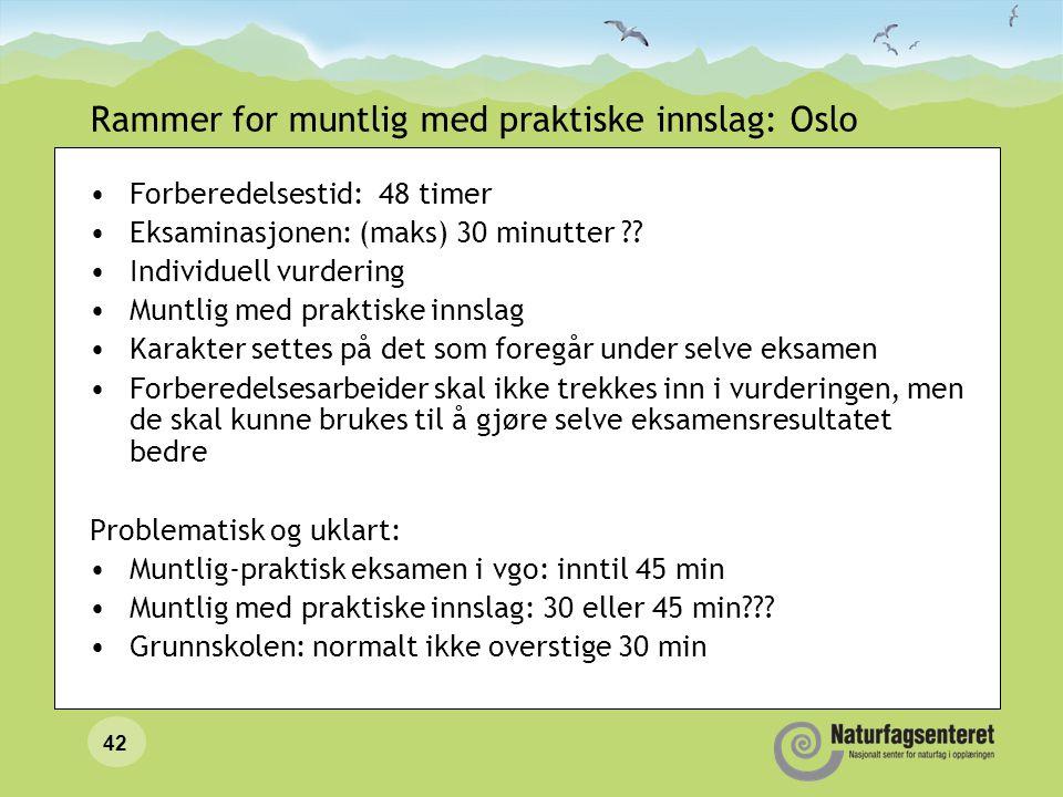 Rammer for muntlig med praktiske innslag: Oslo
