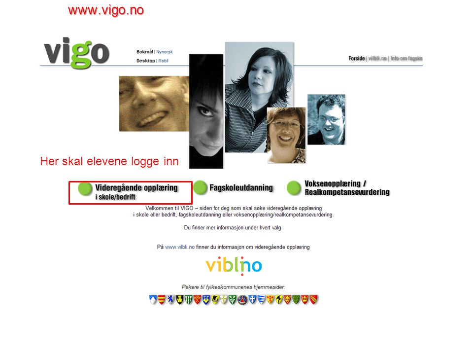 www.vigo.no Her skal elevene logge inn
