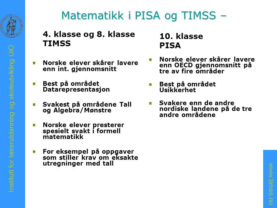 Matematikk i PISA og TIMSS –
