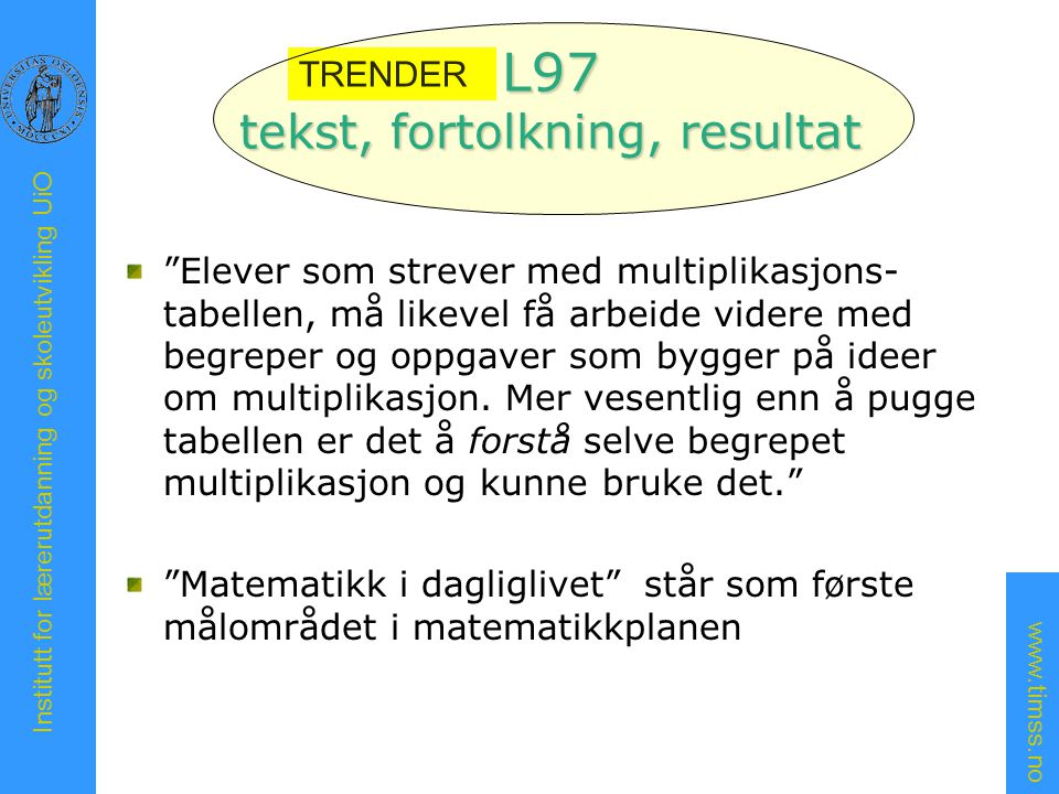 L97 tekst, fortolkning, resultat