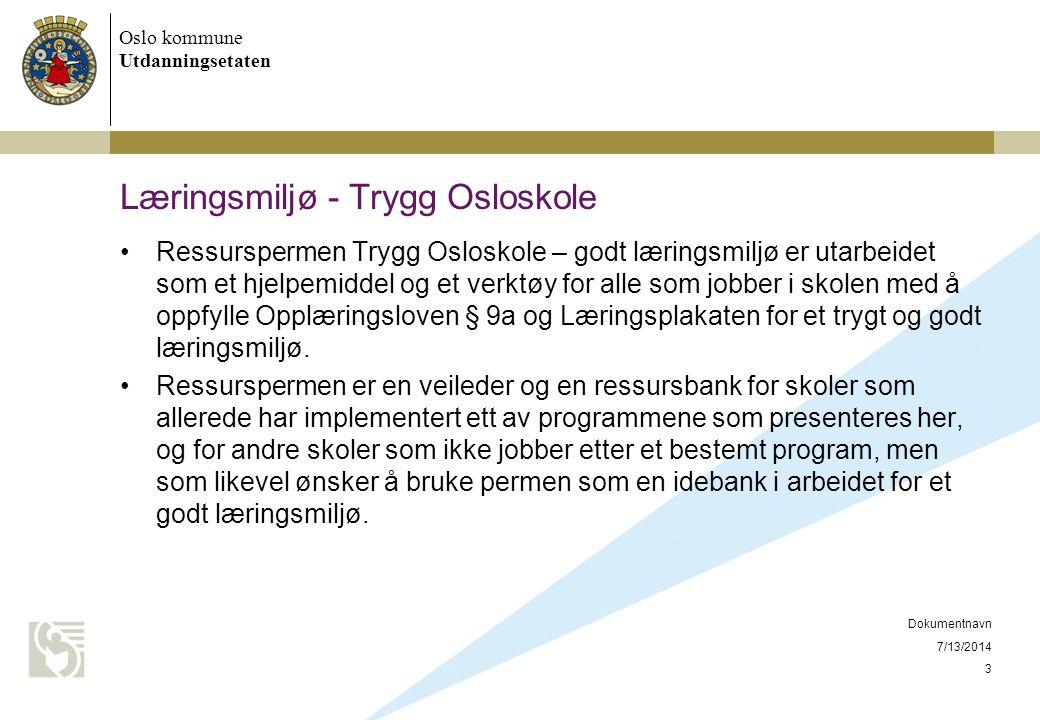 Læringsmiljø - Trygg Osloskole