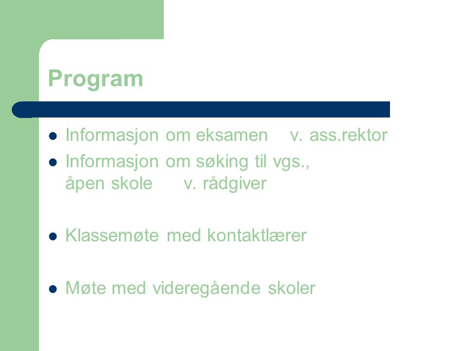 Program Informasjon om eksamen v. ass.rektor