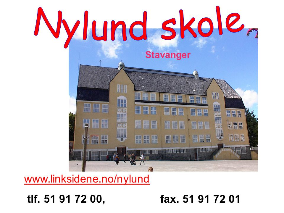 Nylund skole www.linksidene.no/nylund
