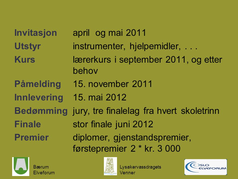 Invitasjon april og mai 2011 Utstyr instrumenter, hjelpemidler,