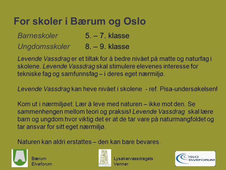 For skoler i Bærum og Oslo
