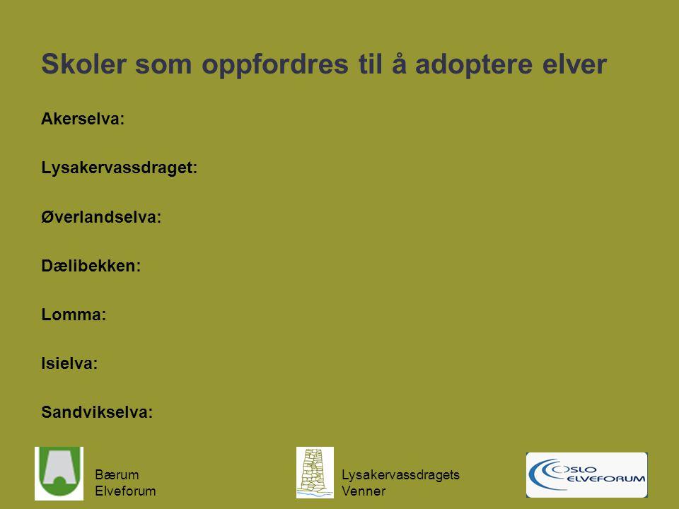 Skoler som oppfordres til å adoptere elver