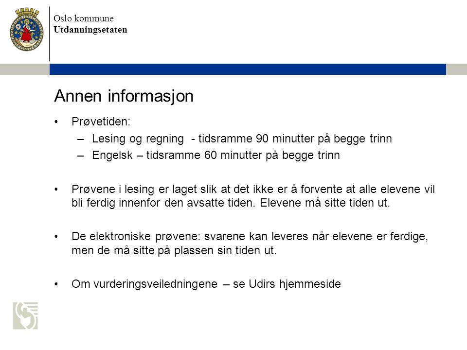 Annen informasjon Prøvetiden: