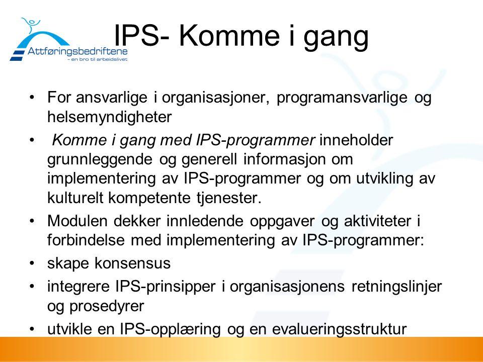 IPS- Komme i gang For ansvarlige i organisasjoner, programansvarlige og helsemyndigheter.
