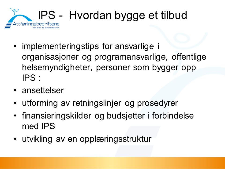 IPS - Hvordan bygge et tilbud