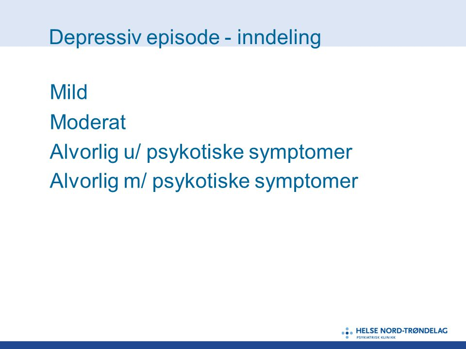 Depressiv episode - inndeling