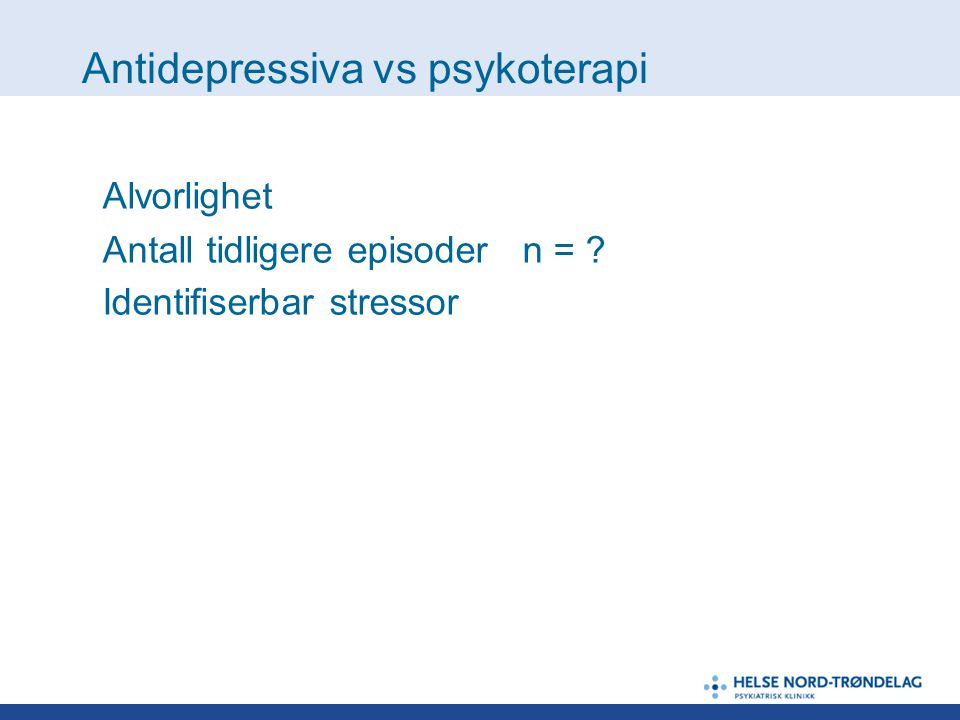 Antidepressiva vs psykoterapi