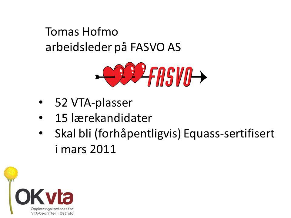 Tomas Hofmo arbeidsleder på FASVO AS. 52 VTA-plasser.