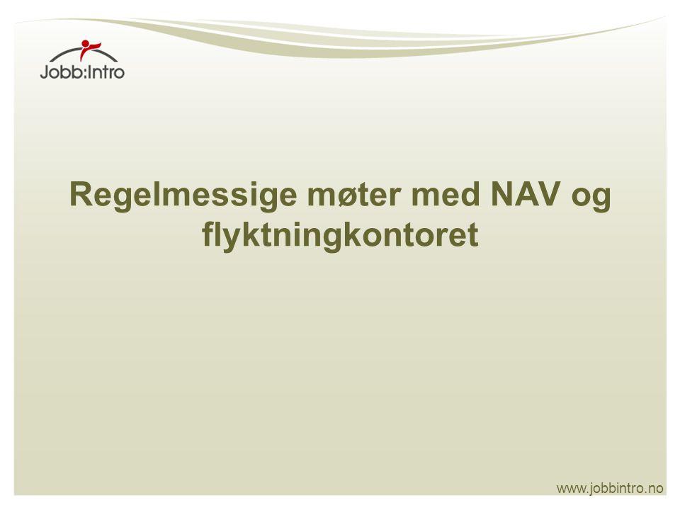 Regelmessige møter med NAV og flyktningkontoret