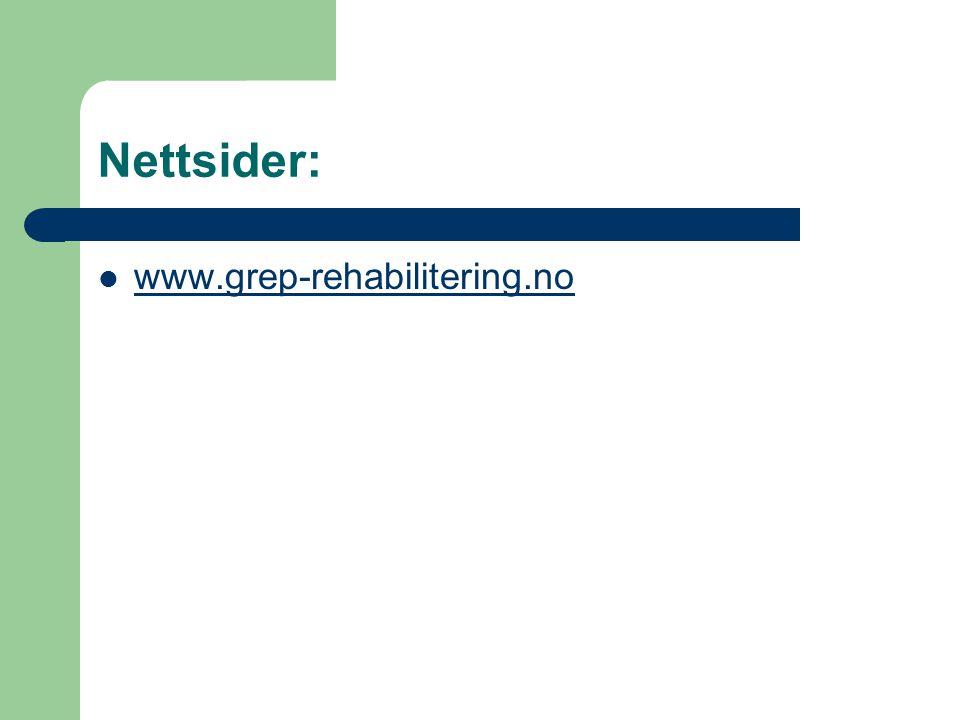 Nettsider: www.grep-rehabilitering.no
